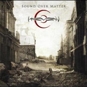 Sound Over Matter 2005 Hevein