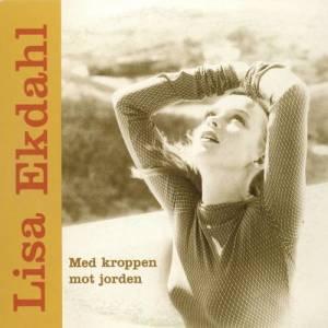 Lisa Ekdahl的專輯Med Kroppen Mot Jorden