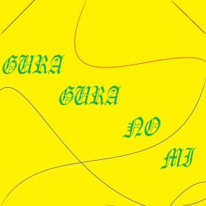 Album Gura Gura No Mi from Automatikk
