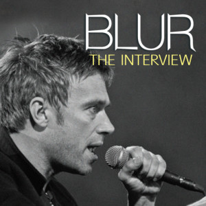Album Blur - The Interview from Chrome Dreams - Audio Series