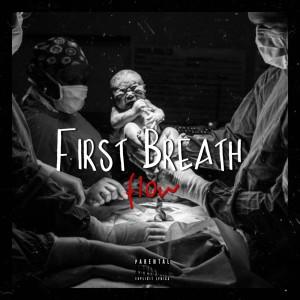 FLOW的專輯First Breath (Explicit)