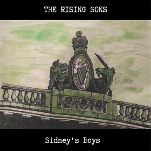 Album Sidney's Boys from The Rising Sons