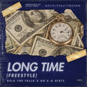 Listen to Long Time Freestyle song with lyrics from Dela the Fella
