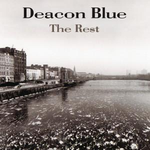 Deacon Blue的專輯The Rest