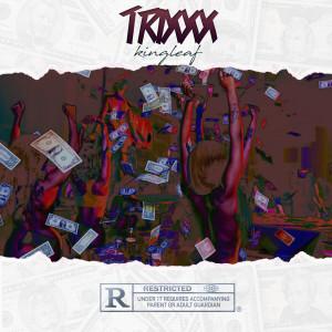 Album Trixxx (Explicit) from King Leaf