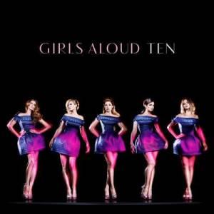 Girls Aloud的專輯Ten