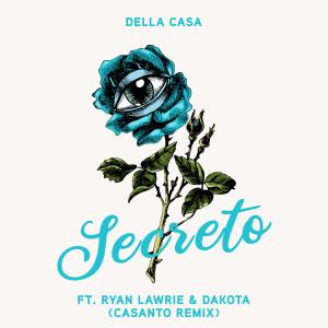 Album Secreto (CASANTO Remix) from Dakota