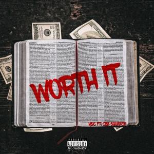 Y Sic的專輯Worth It (Explicit)