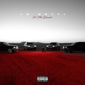 Album For The Record (Explicit) from Yo Gotti