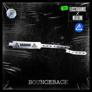 Flosstradamus的專輯Bounce Back