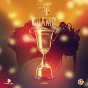 Album Top Champ from I-Octane