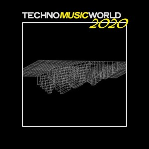Album Techno Music World 2020 from Various Artists