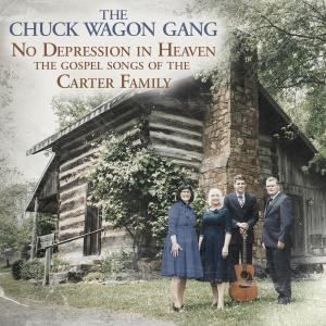 Album No Depression in Heaven (The Gospel Songs of the Carter Family) from The Chuck Wagon Gang