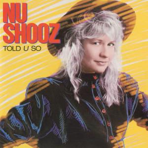 Album Told U So from Nu Shooz