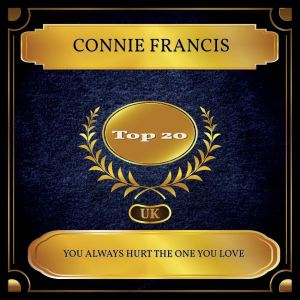 Connie Francis的專輯You Always Hurt The One You Love