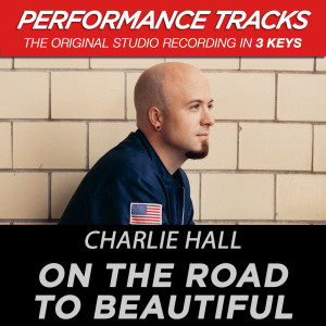 On The Road To Beautiful 2003 Charlie Hall