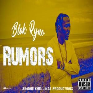 Album Rumors (Explicit) from Blak ryno