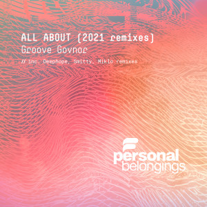 Album All About (2021 Remixes) from Groove Govnor
