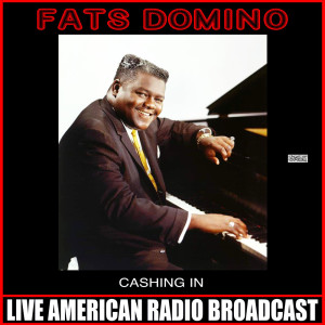 Album Cashing In from Fats Domino