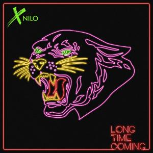 XNilo的專輯Long Time Coming (Explicit)