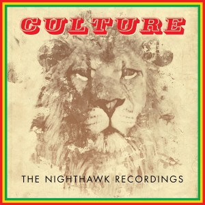 Album The Nighthawk Recordings from Culture