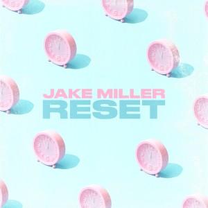 Album RESET from Jake Miller