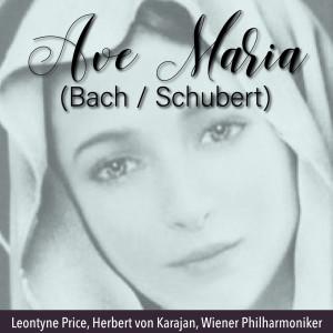Leontyne Price的專輯Ave Maria (Bach / Schubert)