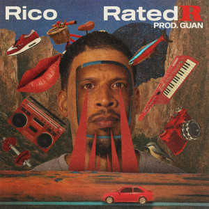 Album Rated R (Explicit) from Rico