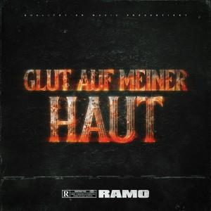 Album GLUT AUF MEINER HAUT (Explicit) from Ramo