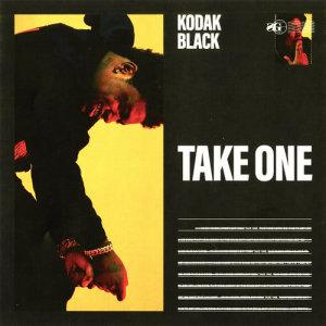 Kodak Black的專輯Take One