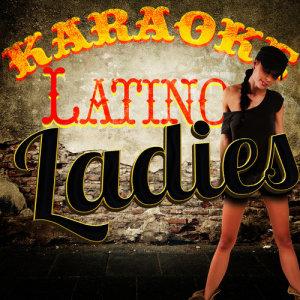 Ameritz Karaoke Latino的專輯Karaoke - Latino Ladies