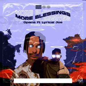 Album More Blessings (Explicit) from Lyrical Joe