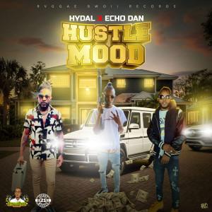 Album Hustle Mood (Explicit) from Echo Dan