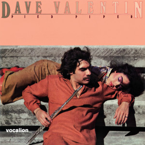 Album Pied Piper (Expanded Edition) from Dave Valentin