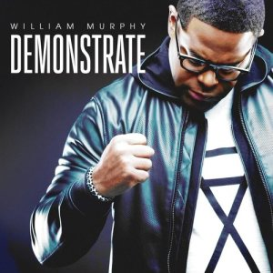Album Demonstrate (Deluxe Edition) from William Murphy