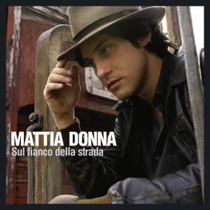 Sul Fianco Della Strada 2007 Mattia Donna