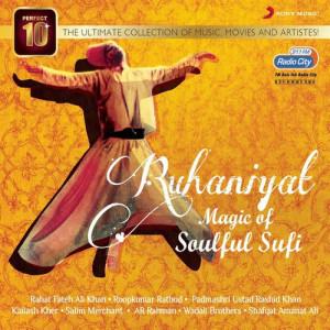 Various Artists的專輯Ruhaniyat: Magic of Soulful Sufi