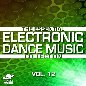 The Hit Co.的專輯The Essential Electronic Dance Music Collection, Vol. 12
