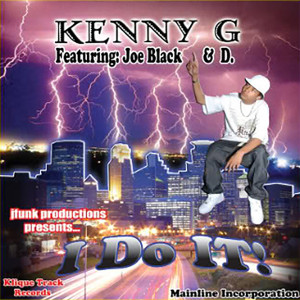 Kenny G的專輯I Do It! (Explicit)