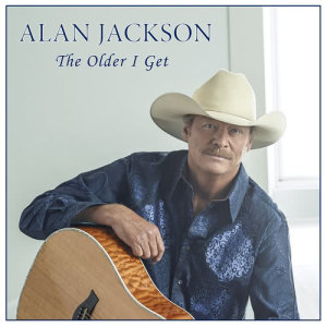Listen to The Older I Get song with lyrics from Alan Jackson