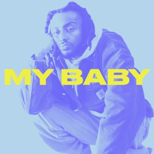 MY BABY (Explicit) dari Amine