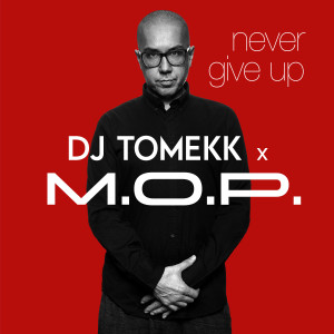 Album Never Give Up from M.O.P.