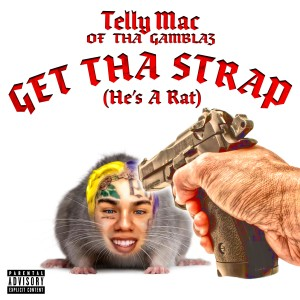 Album Get Tha Strap (He's a Rat) from Telly Mac