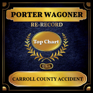 Album Carroll County Accident from Porter Wagoner