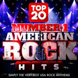 Album Top 20 No.1 American Rock Hits – Simply the Very Best USA Rock Classics from Rock Rebels