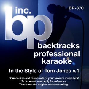Album Karaoke In the Style of Tom Jones, Vol. 1 from Backtrack Professional Karaoke Band
