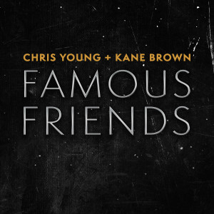 Album Famous Friends from Kane Brown