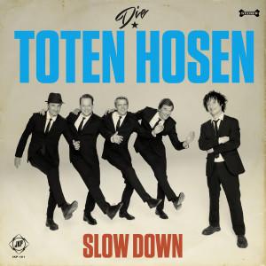 Album Slow Down from Die Toten Hosen