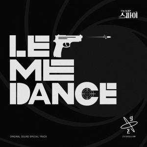 Album Let Me Dance (The Spies Who Loved Me OST Special Track) from EVERGLOW