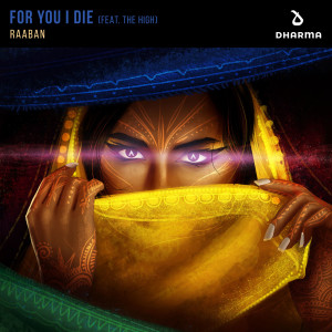 Album For You I Die (feat. The High) from Raaban